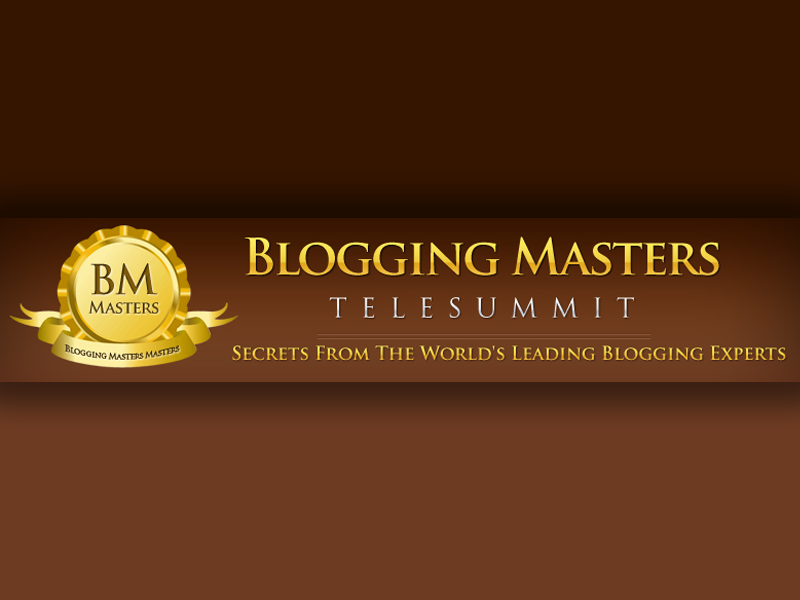 Blogging Masters Telesummit